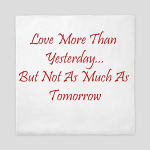Love More Than Yesterday Queen Duvet