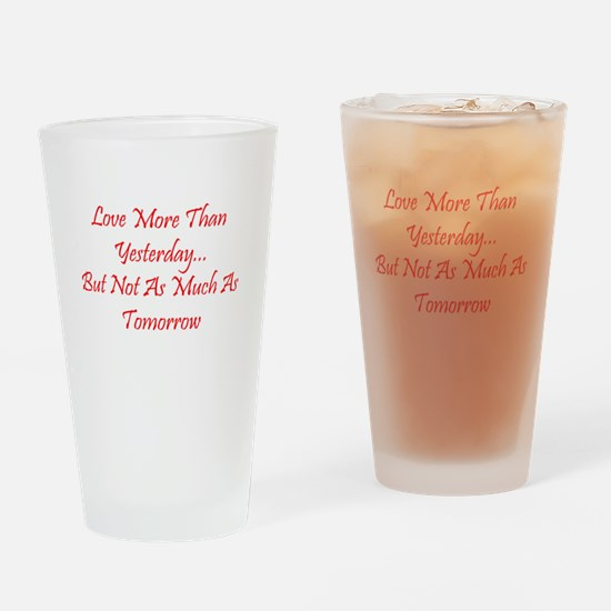 Love More Than Yesterday.png Drinking Glass