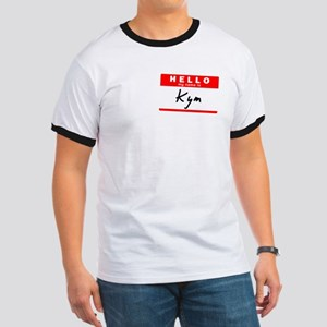 Kym, Name Tag Sticker Ringer T