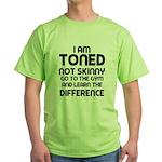 I am toned Green T-Shirt