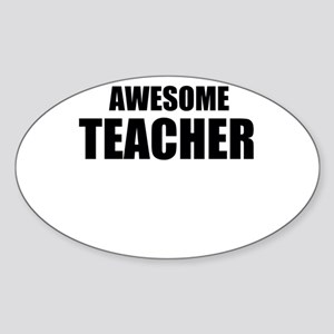 Awesome teacher Sticker (Oval)