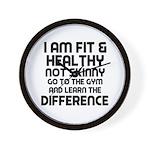 I am Fit & Healthy Wall Clock