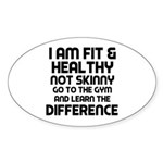 I am Fit & Healthy Sticker (Oval)