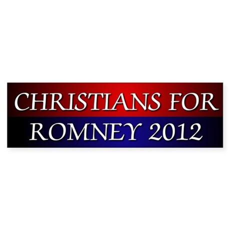 Christians For Romney 2012 Bumper Sticker