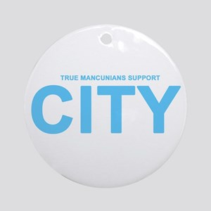 True Mancunians Support City Ornament (Round)