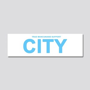 True Mancunians Support City Car Magnet 10 x 3