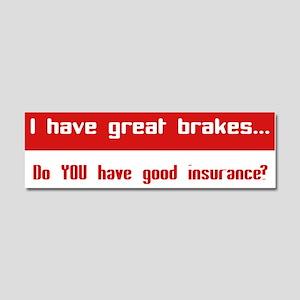 Great Breaks Good Insurance Car Magnet 10 x 3