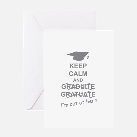 Keep Calm Graduate Greeting Card