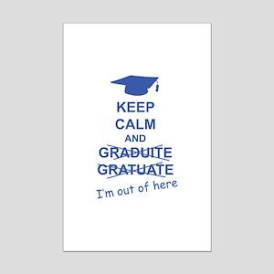 Keep Calm Graduate Mini Poster Print