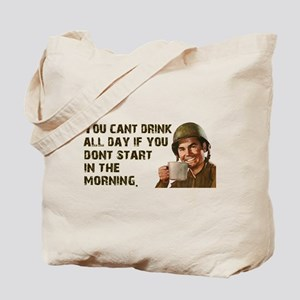 Sometimes You Have To Start Early Tote Bag