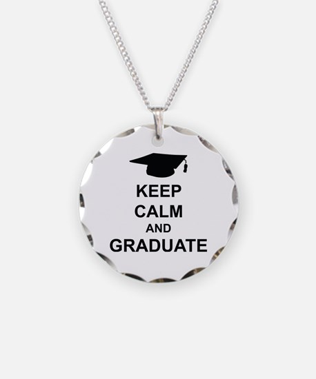 Keep Calm and Graduate Necklace