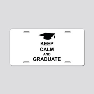 Keep Calm and Graduate Aluminum License Plate