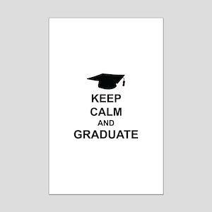 Keep Calm and Graduate Mini Poster Print