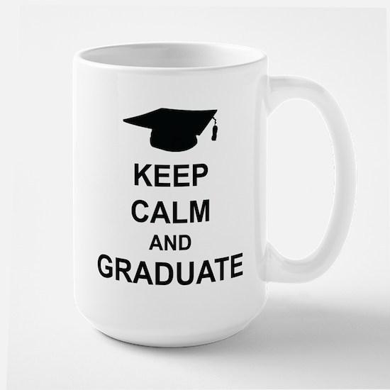 Keep Calm and Graduate Large Mug