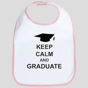 Keep Calm and Graduate Bib