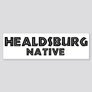 Healdsburg Native Bumper Sticker
