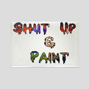 Shut Up & Paint Rectangle Magnet