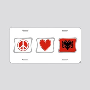 Peace, Love and Albania Aluminum License Plate