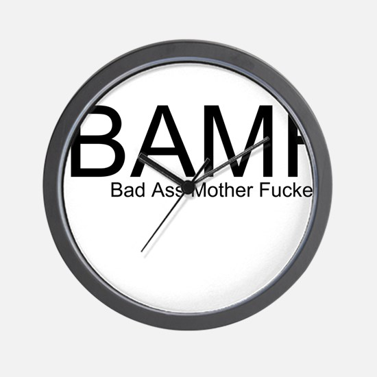 Bad Ass Mother Fucker Wall Clock