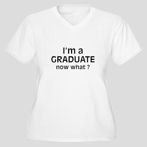 I'm a Graduate. Now What ? Women's Plus Size V-Nec