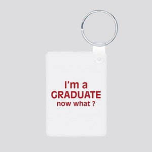 I'm a Graduate. Now What ? Aluminum Photo Keychain