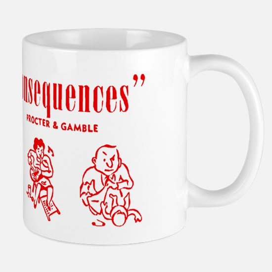 Truth or Consequences Mug