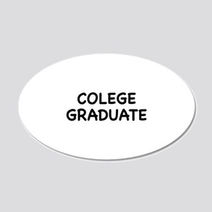 Colege Graduate 22x14 Oval Wall Peel