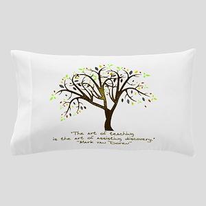 The Art Of Teaching Pillow Case