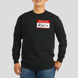 Kevin, Name Tag Sticker Long Sleeve Dark T-Shirt