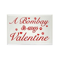 A Bombay is my valentine Rectangle Magnet (100 pac