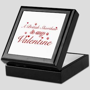 A British Shorthair is my valentine Keepsake Box