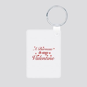A Burmese is my valentine Aluminum Photo Keychain