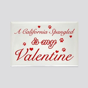 A California Spangled is my valentine Rectangle Ma
