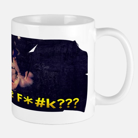 What The F*#k??? Mug