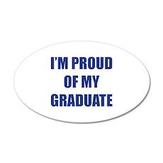 I'm proud of my graduate 22x14 Oval Wall Peel