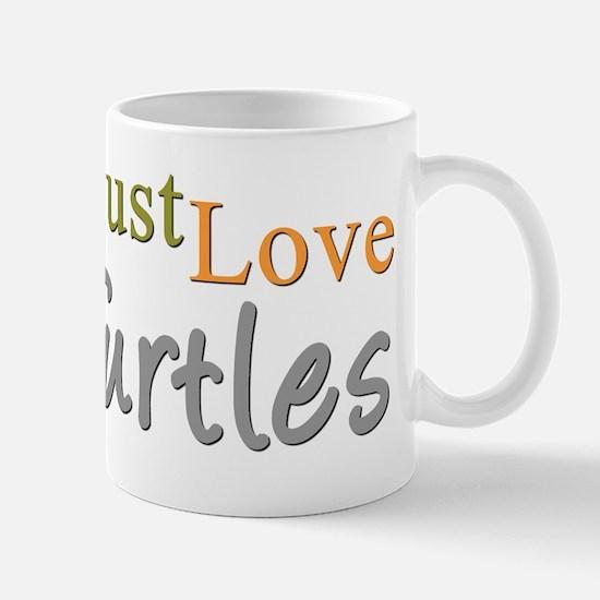 MUST LOVE Turtles Mug