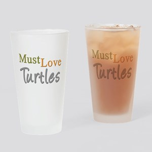 MUST LOVE Turtles Drinking Glass