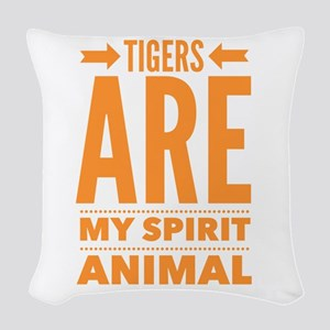 Tigers are my Spirit Animal Woven Throw Pillow