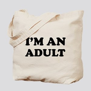 I'm an Adult Tote Bag