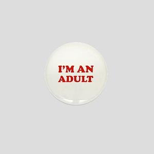 I'm an Adult Mini Button