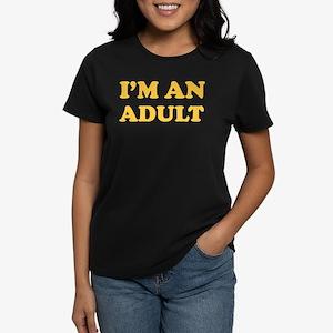 I'm an Adult Women's Dark T-Shirt
