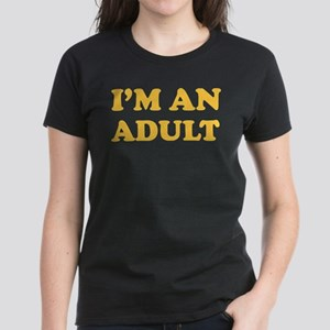 I'm an Adult Women's Dark T-Shirt