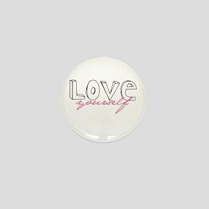 Love Yourself Mini Button