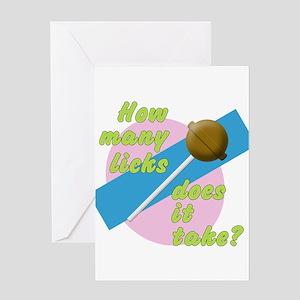 How Many Licks Greeting Card
