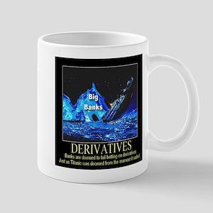 Titanic Derivatives Doom Big Banks Mug