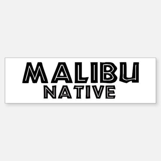 Malibu Native Bumper Bumper Bumper Sticker