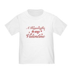 A Ragamuffin is my valentine T