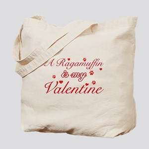 A Ragamuffin is my valentine Tote Bag
