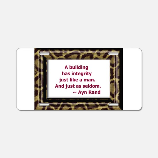 Ayn Rand Quote Aluminum License Plate