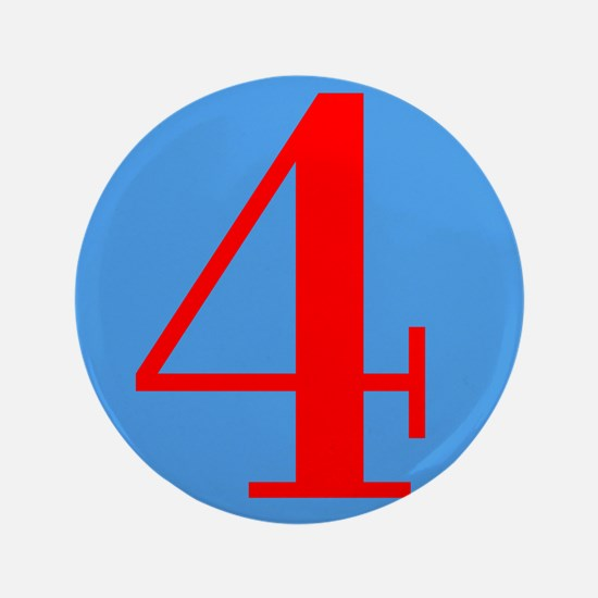 """Number Four Birthday 3.5"""" Button"""